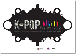 Kpop festival 2012 - Đại nhạc hội Hàn Quốc ngày 29.11.2012