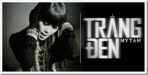 Trắng Đen của Mỹ Tâm - MV moi Trang den cua My Tam