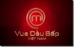 Vua dau bep Viet Nam  MasterChef VietNam