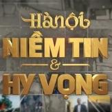 cau_tryen_hinh_ha_noi_niem_tin_hy_vong_full_video_ngay_10_10_2014_youtube